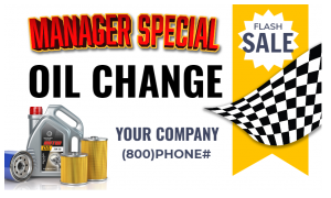 BUSINESS- Manager Special- Oil Change
