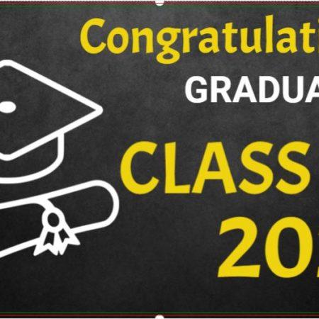 2021 Graduation Ceremony! Banners