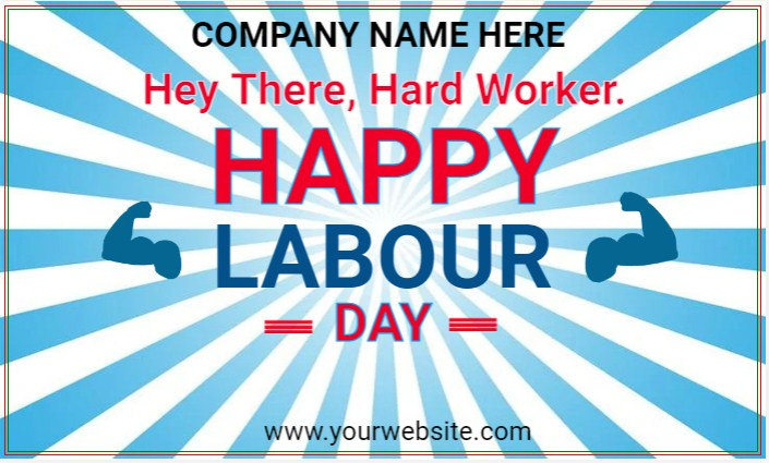 Hey There, Hard Worker. Happy Labour Day!