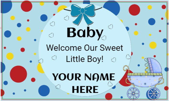 Welcome Our Sweet Little Boy!
