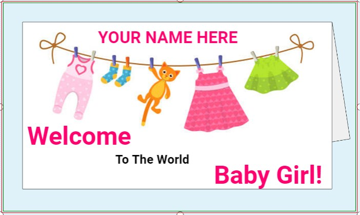 Welcome To The World Baby Girl!